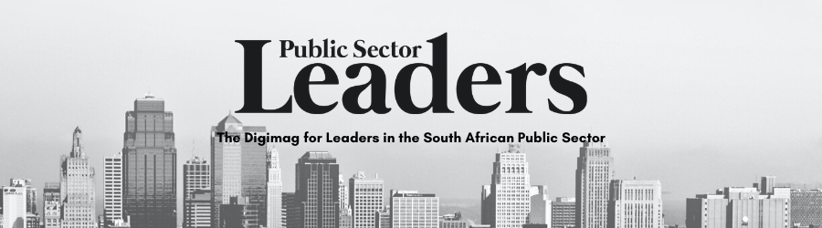The Digimag for Leaders in the South Africa Public Sector